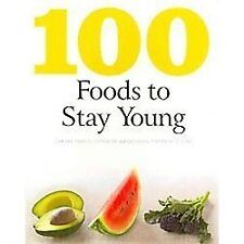 100 Foods To Stay Young, Parragon Books, 1445416247, Book, Good