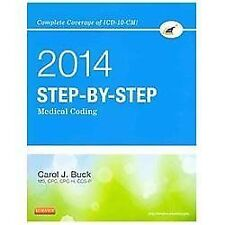 Step-By-Step Medical Coding 2014 Edition - Text and Workbook Package by C. Buck