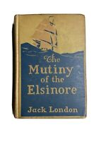 The Munity Of The Elsinore By Jack London  1914, First Edition