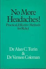 No More Headaches Practical & Effective Methods for Relief Dr Alan Turin