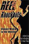 Reel Knockouts : Violent Women in the Movies by Neal King (2001, Paperback)