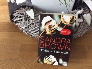 Top Buch..❤️Sandra Brown❤️...Tödliche Sehnsucht....❤️Taschenbuch