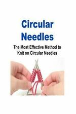 Circular Needles: the Most Effective Method to Knit on Circular Needles :...