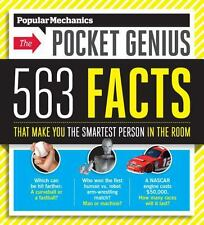 Popular Mechanics The Pocket Genius: 563 Facts That Make You the Smartest Person