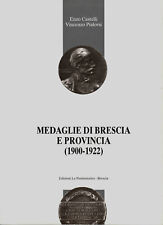 CASTELLI - PIALORSI Le medaglie di Brescia e Provincia
