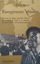 VELIO SPANO RISORGIMENTO AFRICANO EDITORI RIUNITI 1960