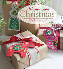 Handmade Christmas: Over 35 Step-by-Step Projects & XMAS Ideas NEW HARDBACK