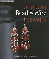 Contemporary Bead & Wire Jewelry (Lark Jewelry Books)