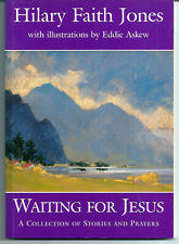 Waiting for Jesus by Jones, Hilary Faith, Stories and Prayers pb LEPROSY MISSION