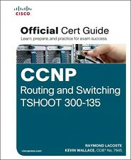 CISCO Press CCNP Routing and Switching TSHOOT 300-135 Official Cert Guide + CD