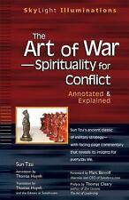 SkyLight Illuminations: The Art of War--Spirituality for Conflict by Sun-Tzu...