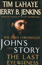 Johns Story: The Last Eyewitness by Tim LaHaye, Jerry B. Jenkins