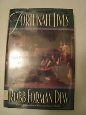 Fortunate Lives by Robb Forman Dew (1992, Hardcover) First Edition