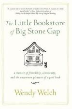 The Little Bookstore of Big Stone Gap: A Memoir of Friendship, Community, and t