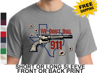 2nd Amendment Texas Gun Rights Revolver We Dont Dial 911 Lone Star Mens T-Shirt