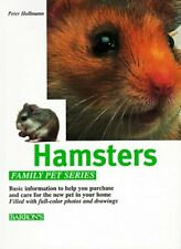 Hamsters: How to Care for Them, Feed Them, and Und