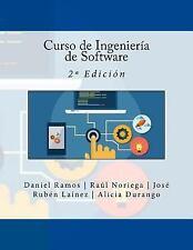 Curso de Ingeniería de Software : 2ª Edición by Raúl Noriega, Daniel Ramos,...