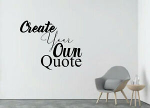 Create your own Quote Personalised Wall Quote Sticker - Wall Decal Custom Vinyl