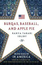 Burqas, Baseball, and Apple Pie: Being Muslim in America-ExLibrary