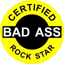 "3 – Certified Bad Ass Rock Star 2"" Hard Hat / helmet Stickers H650"