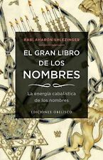 El gran libro de los nombres (Coleccion Cabala y Judaismo) (Spanish Edition)