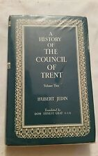 A History of the Council of Trent Volume II: First Sessions at Trent, 1545-47