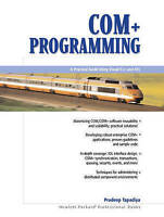 USED (VG) COM+ Programming: A Practical Guide Using Visual C++ and ATL by Pradee