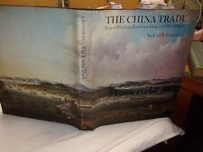 The China Trade Export Paintings Furniture Silver & Other Objects 1973 HB/DJ