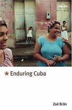 Travel Literature: Lonely Planet Enduring Cuba by Zoe Bran (2002, Paperback)