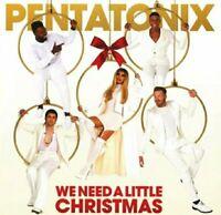 CRACK ON CASE - PENTATONIX - We Need A Little Christmas [NEW CD]