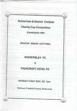 Wickersley v Thurcroft Hotel 2002/3 (5 May) Ryedale & District Cup Final