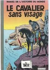 SIRIUS . LES TIMOUR . LE CAVALIER SANS VISAGE . EO . 1961 .
