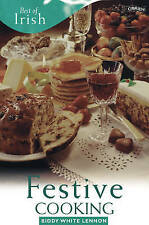 Best of Irish Festive Cooking by Biddy White Lennon (Paperback)
