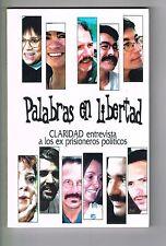 Palabras En Libertad Claridad Entrevista Ex Prisioneros Politicos Puerto Rico