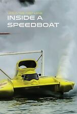 Inside a Speedboat (Life in the Fast Lane) by MacArthur, Collin