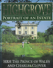 HIGHGROVE  Portrait of an Estate by HRH Prince Charles