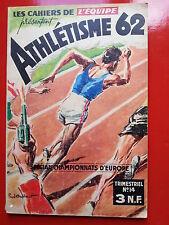LES CAHIERS DE L'EQUIPE ATHLETISME 1962 SPECIAL CHAMPIONNATS D'EUROPE