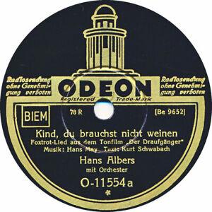 78 RPM - Hans Albers - Kind du brauchst nicht weinen - 1931