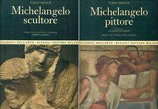 L'opera completa di MICHELANGELO scultore - pittore. 2 volumi. Rizzoli 1966-197