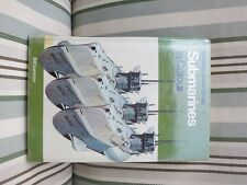 SUBMARINES IN COLOUR BY BILL GUNSTON