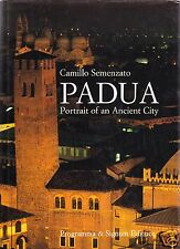 Semenzato, Camillo; Padua - Portrait of an Anicent City, 1996