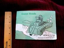 1980 CRATER ROADS, GTA 5-11-14 US ARMY TANKS AMOUR ENGINEERING SCHOOL *S15
