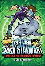 Secret Agent Jack Stalwart : The Search for the Sunken Treasure-ExLibrary