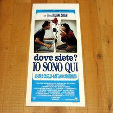 DOVE SIETE? IO SONO QUI locandina poster Chiara Caselli Gaetano Carotenuto AA54