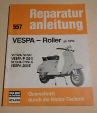 Reparaturanleitung Piaggio Vespa 50 SR / P 125 150 X / P 200 E, Baujahr ab 1959