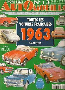 AUTOMOBILIA HS 13 TOUTES LES VOITURES FRANCAISES 1963 (SALON DE 1962)