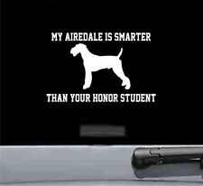 my airedale is smarter than your honor stud vinyl decal sticker car truck bumper