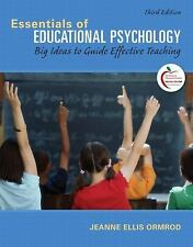 Essentials of Educational Psychology: Big Ideas to Guide Effective Teaching 3rd