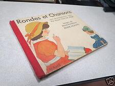RONDES ET CHANSONS AVEC ACCOMPAGNEMENTS FACILES ERNEST VAN DE VELDE 1950 *