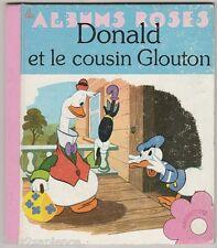 Donald et le cousin glouton Walt Disney Albums Roses 1978